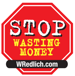 Stop Wasting Money! Vote Redlich for Governor!!!!
